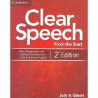 Clear Speech from the Start Student's Book: Basic Pronunciation and Listening Comprehension in North American English by Judy B. Gilbert (Paperback, 2012)