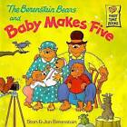 The Berenstain Bears and Baby Makes Five by Jan Berenstain, Stan Berenstain (Hardback, 2000)