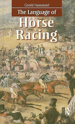 The Language of Horse Racing, Hammond, Gerald, Good Condition, Book