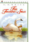 The Trumpet of the Swan by E B White (Hardback, 2000)