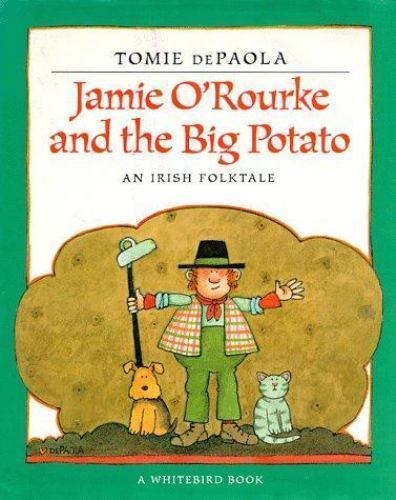 Jamie O'Rourke and the Big Potato by dePaola, Tomie