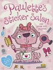 Paulette's Sticker Salon by Thomas Nelson (Paperback / softback, 2014)