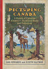 Picturing Canada: A History of Canadian Children's Illustrated Books and Publishing by Judith Saltman, Gail Edwards (Paperback, 2010)