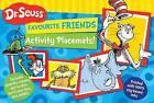 Dr Seuss Favourite Friends Activity Placemat by Bonnier Publishing Australia (Paperback, 2013)