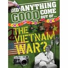 The Vietnam War? by Philip Steele (Hardback, 2015)