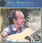 Bluegrass Tradition by Mac Wiseman (CD, Jun-2008, Gusto Records)
