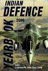 Indian Defence Yearbook: 2008 by Lieut. General R.K. Jasbir Singh (Hardback, 2008)