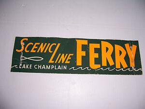 VINTAGE SCENIC LINE FERRY LAKE CHAMPLAIN CARDBOARD SIGN