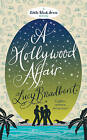 A Hollywood Affair by Lucy Broadbent (Paperback, 2009)