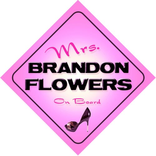 Mrs Brandon Flowers on Board Baby Pink Car Sign