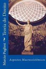 Teoria Do Direito : Aspectos Macrossistemicos by Márcio Pugliesi (2015,...