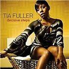 Tia Fuller - Decisive Steps (2010)