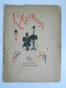 Yveling Rimbaud AVESTRUZ Ilustrado Por H. de Sta 1882 Vanier Humorístico E. O