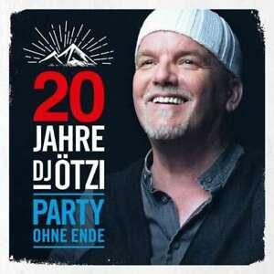 20 Jahre DJ Ötzi Party Ohne Ende von DJ Ötzi (CD, Januar-2019, Universal Music Vertrieb)