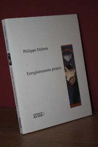Philippe-Delerm-ENREGISTREMENTS-PIRATES-Ed-du-Rocher-2004