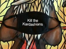 Kill The Kardasians face mask!