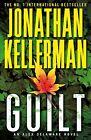 Guilt von Jonathan Kellerman (2013, Taschenbuch)