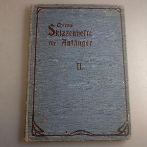 Boa Thieme + Karl Elßner: Esquisses Cahiers Pour Débutants 1906 (41938)-afficher Le Titre D'origine Des Biens De Chaque Description Sont Disponibles