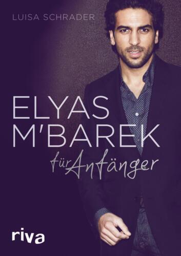 1 von 1 - Elyas M´Barek für Anfänger von Luisa Schrader (2015, Gebundene Ausgabe)