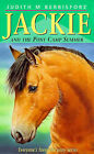 Jackie and the Pony Camp Summer by Judith M. Berrisford (Paperback, 1992)