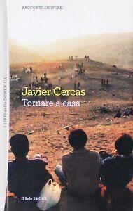 TORNARE-A-CASA-J-Cercas-Libro-Il-Sole-24-Ore