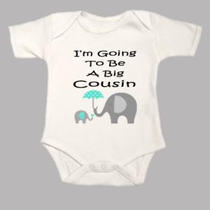 I/'m Going To Be a Big Cousin Elephants Baby Grow Gro BodySuit Body Suit Vest