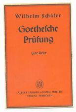 Rede Wilhelm Schäfer über Goethe Goethesche Prüfung 1935  Langen / Müller