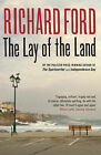 The Lay of the Land by Richard Ford (Paperback, 2007)