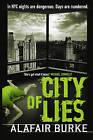 City of Lies by Alafair Burke (Paperback, 2010)