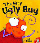 The Very Ugly Bug by Liz Pichon (Paperback, 2004)