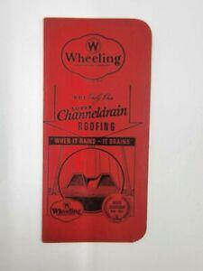 Vintage 1920's Wheeling Corrugating Co. Galvanized Channeldrain Roofing Print Ad