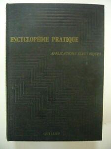 ENCYCLOPEDIE-PRATIQUE-QUILLET-TOME-ELECTRICITE-1958-ILLUSTRE-TRES-BON-ETAT