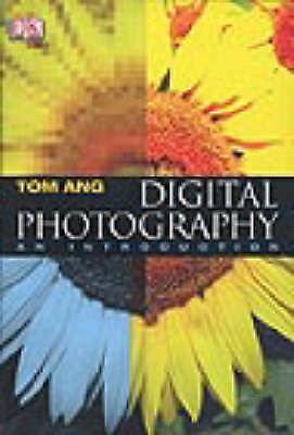 """""""VERY GOOD"""" Digital Photography. An Introduction, Ang, Tom, Book"""