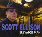 Elevator Man 0852675726378 by Scott Ellison CD &h