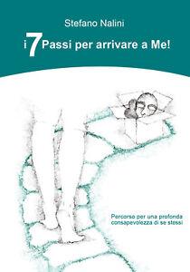 I-7-Passi-per-arrivare-a-Me-di-Stefano-Nalini-2019-Youcanprint