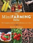 The Mini Farming Bible : The Complete Guide to Self Sufficiency on ΠAcre by Brett L. Markham (2014, Paperback)