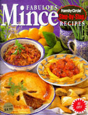 1 of 1 - Fabulous Mince Recipes, Family Circle Step-by-Step Recipes, New Copy