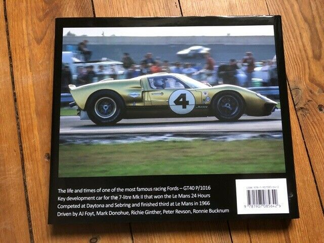 Ford GT40 Mk II, The Remarkable History of 1016, Mark Cole