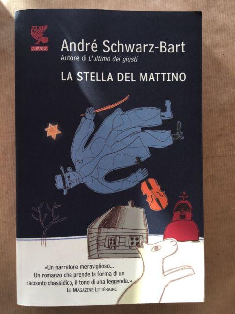 LA STELLA DEL MATTINO - André Schwarz-Bart - Guanda - 2011