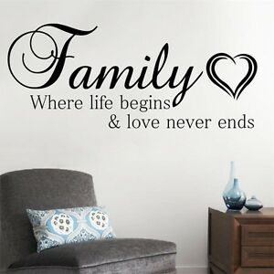 family where life begins and love never ends wall sticker quote