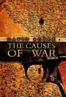 The Causes of War by David Sobek (Hardback, 2008)