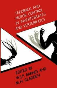 Feedback-and-Motor-Control-in-Invertebrates-and-Verte-by-Barnes-Jon-Hardback