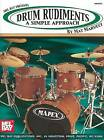 Drum Rudiments: A Simple Approach by Mat Marucci (Paperback / softback, 2004)