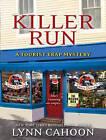 Killer Run by Lynn Cahoon (CD-Audio, 2015)