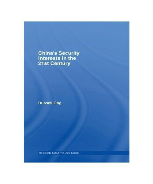 """Russell (University of Manchester, UK) Ong """"China''s Security Interests in the 2"""