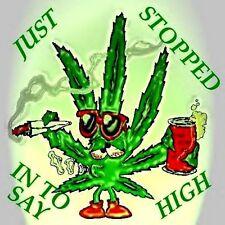 "2.5"" Funny Marijuana sticker / decal. HIGH POT LEAF. 420, Glass Bong, Weed Pipe."