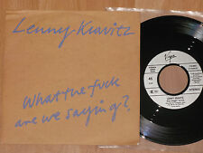 """7"""" LENNY KRAVITZ - WHAT THE FUCK ARE WE SAYING? / STOP DRAGGIN' AROUND - MINT"""