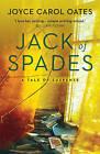 Jack of Spades by Joyce Carol Oates (Paperback, 2015)
