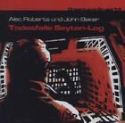 Dreamland Grusel 14 - Todesfalle Sytan-Log von John Baker und Alec Roberts (2013)