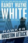 Houston Attack by Randy Wayne White (Paperback / softback, 2016)